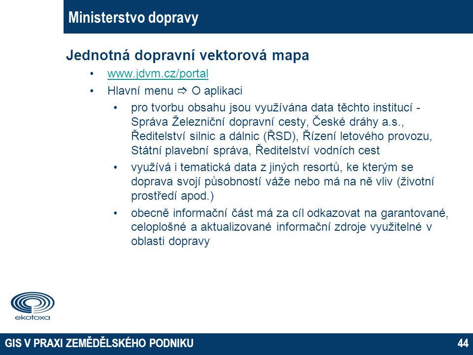 Ministerstvo dopravy Jednotná dopravní vektorová mapa