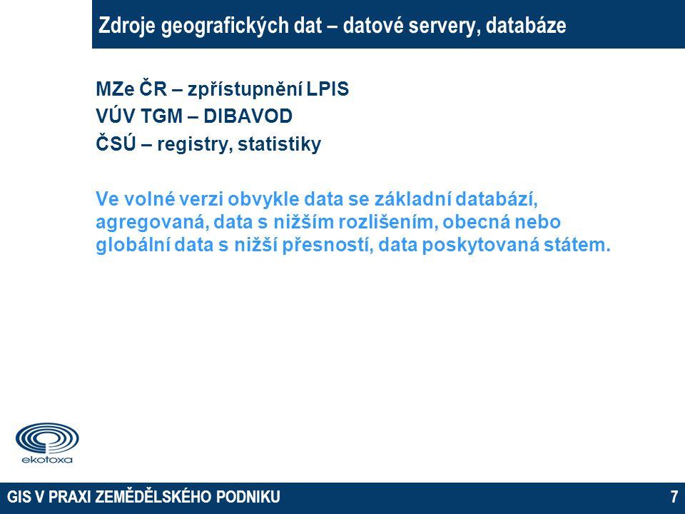 Zdroje geografických dat – datové servery, databáze