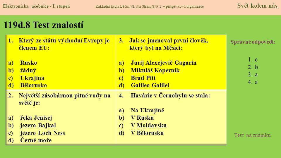 119d.8 Test znalostí Který ze států východní Evropy je členem EU: