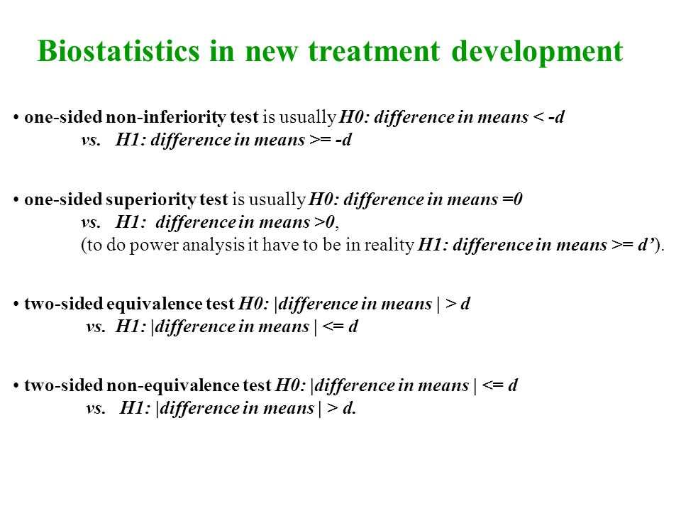 Biostatistics in new treatment development