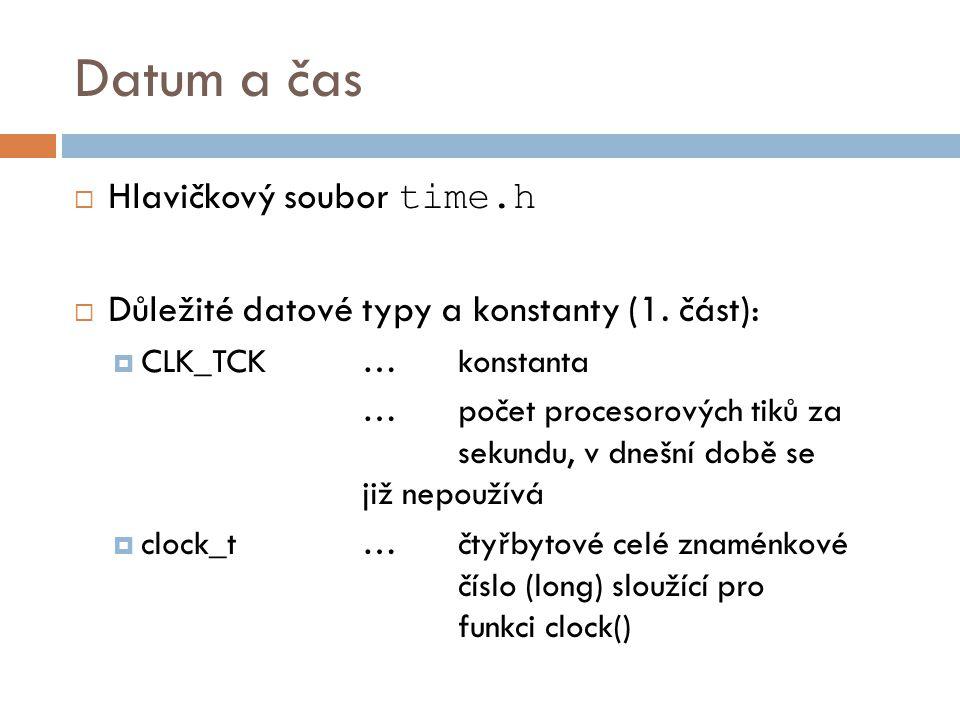Datum a čas Hlavičkový soubor time.h