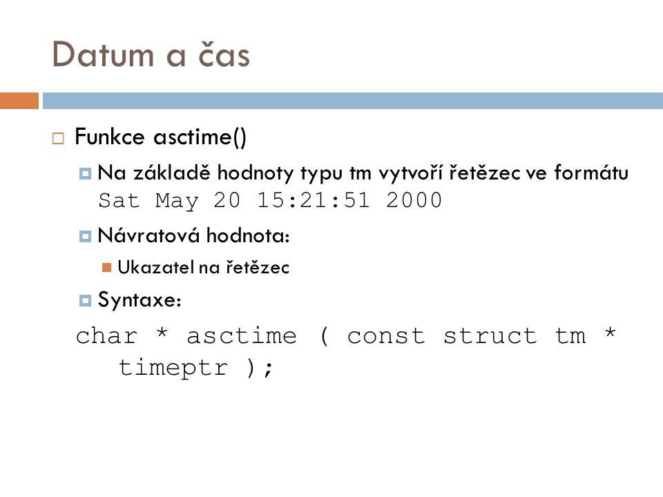 Datum a čas Funkce asctime()