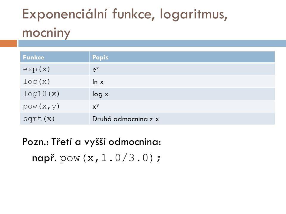 Exponenciální funkce, logaritmus, mocniny