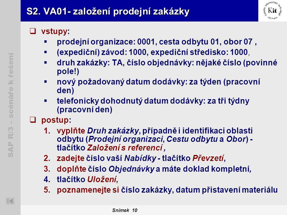 S2. VA01- založení prodejní zakázky