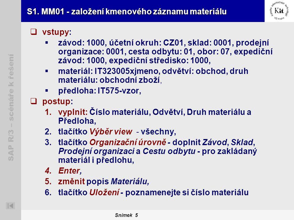 S1. MM01 - založení kmenového záznamu materiálu