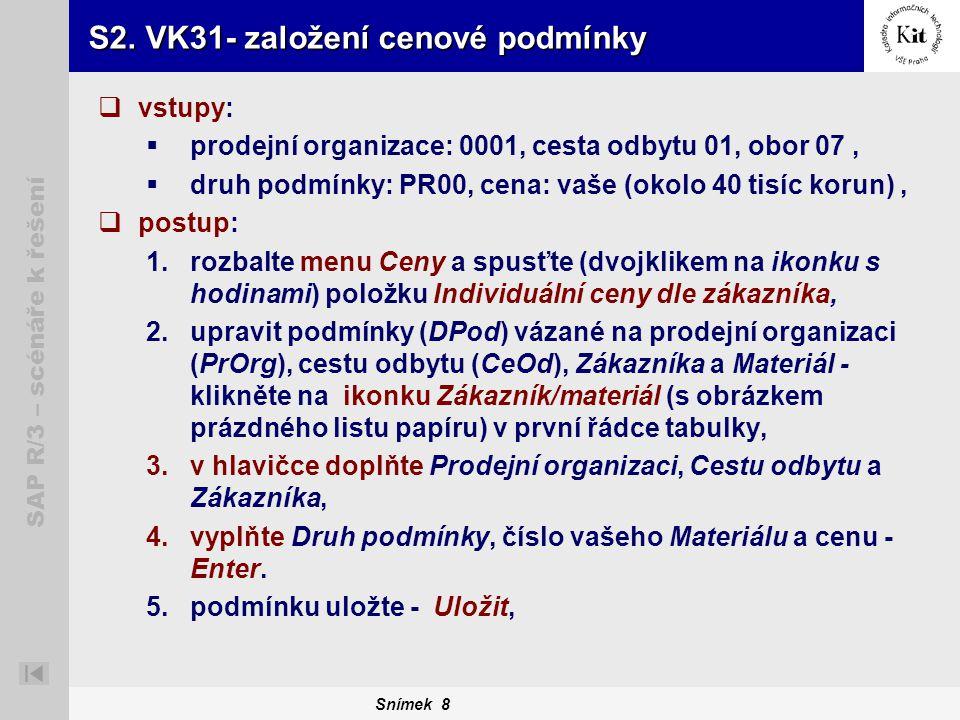 S2. VK31- založení cenové podmínky