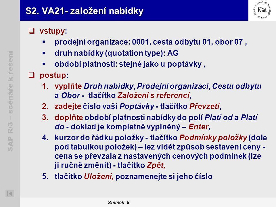 S2. VA21- založení nabídky vstupy: