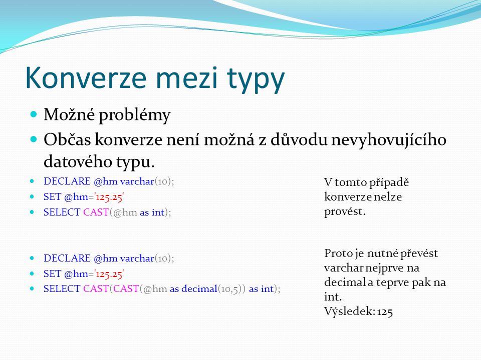 Konverze mezi typy Možné problémy