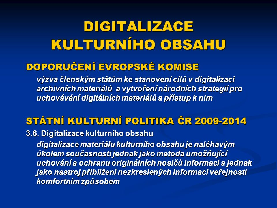 DIGITALIZACE KULTURNÍHO OBSAHU
