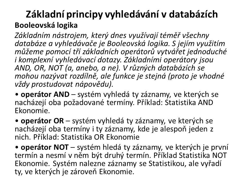 Základní principy vyhledávání v databázích