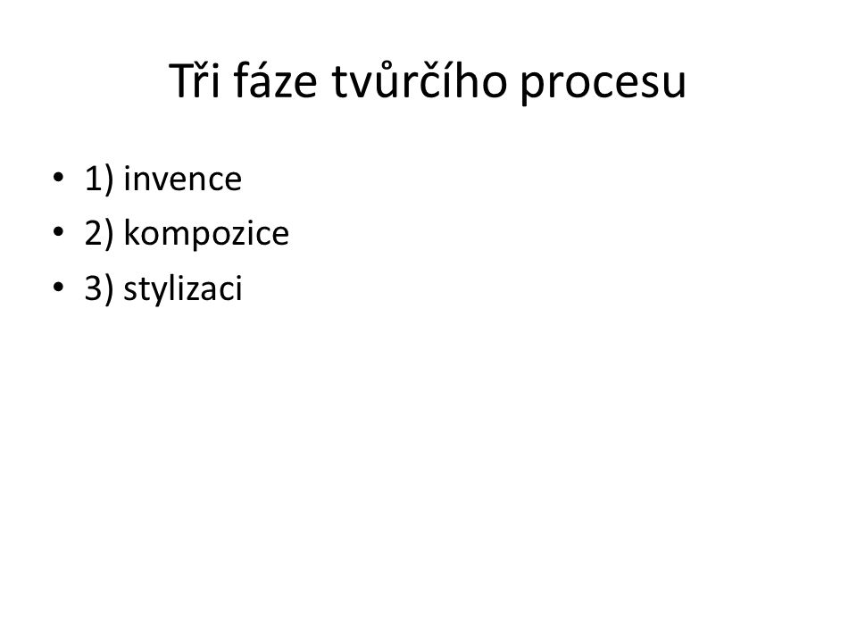 Tři fáze tvůrčího procesu