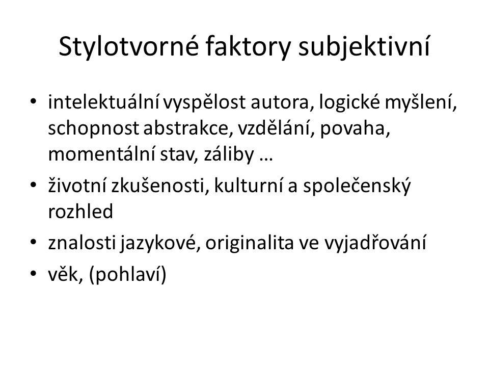 Stylotvorné faktory subjektivní