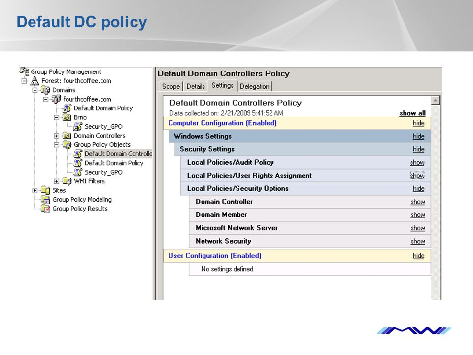 Default DC policy
