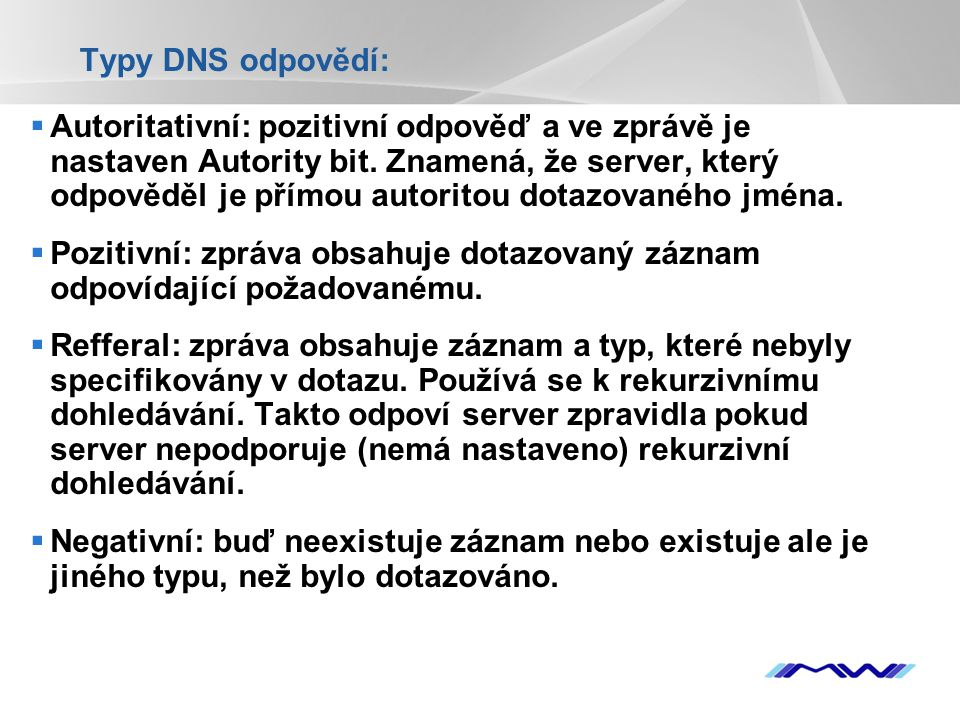 Typy DNS odpovědí: