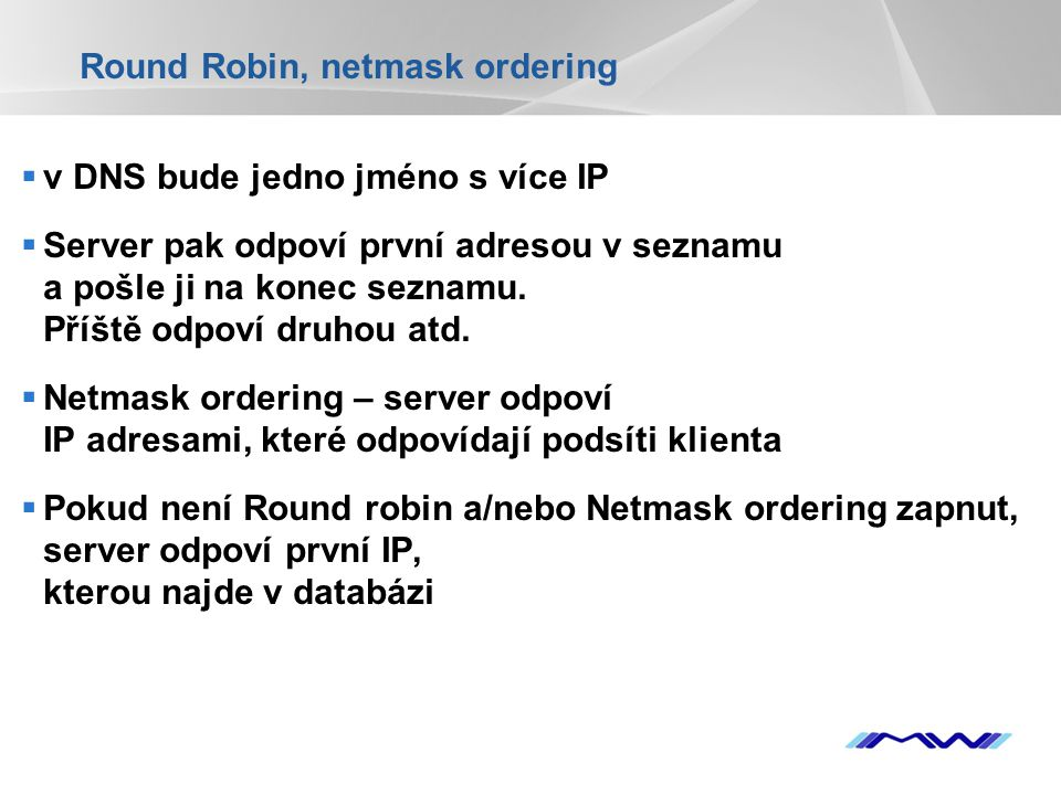 Round Robin, netmask ordering