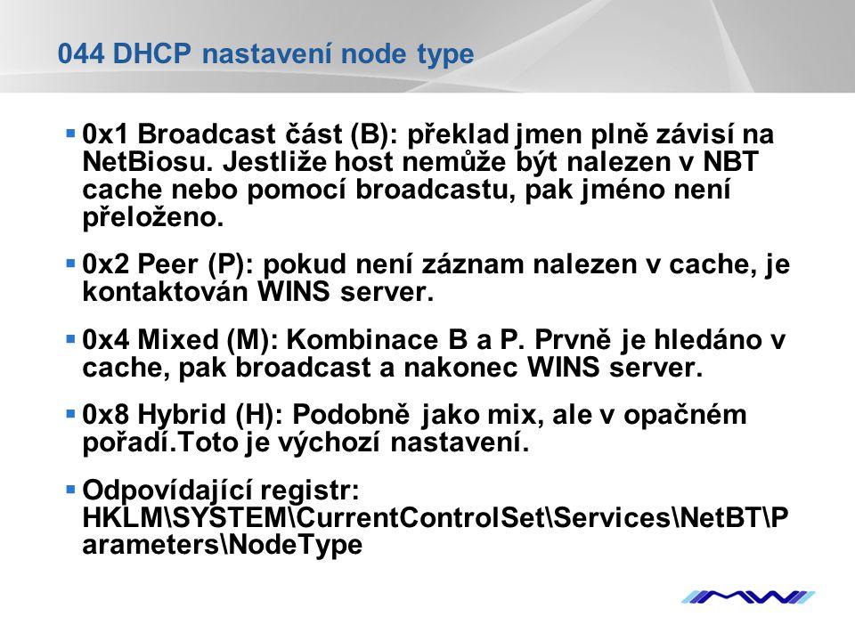 044 DHCP nastavení node type