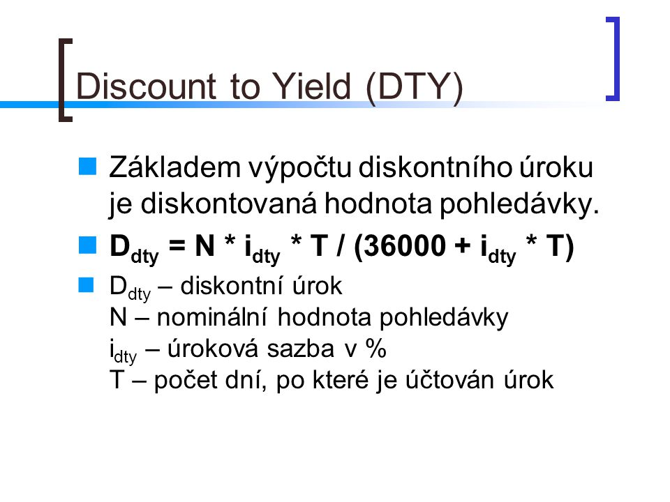 Discount to Yield (DTY)