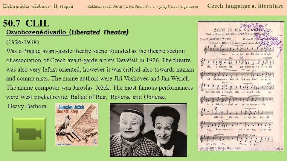 50.7 CLIL Osvobozené divadlo (Liberated Theatre) (1926-1938)