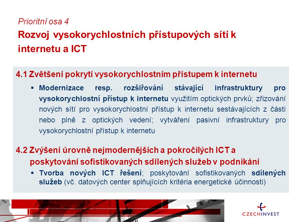 4.1 Zvětšení pokrytí vysokorychlostním přístupem k internetu