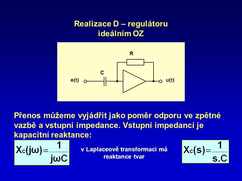 Realizace D – regulátoru ideálním OZ