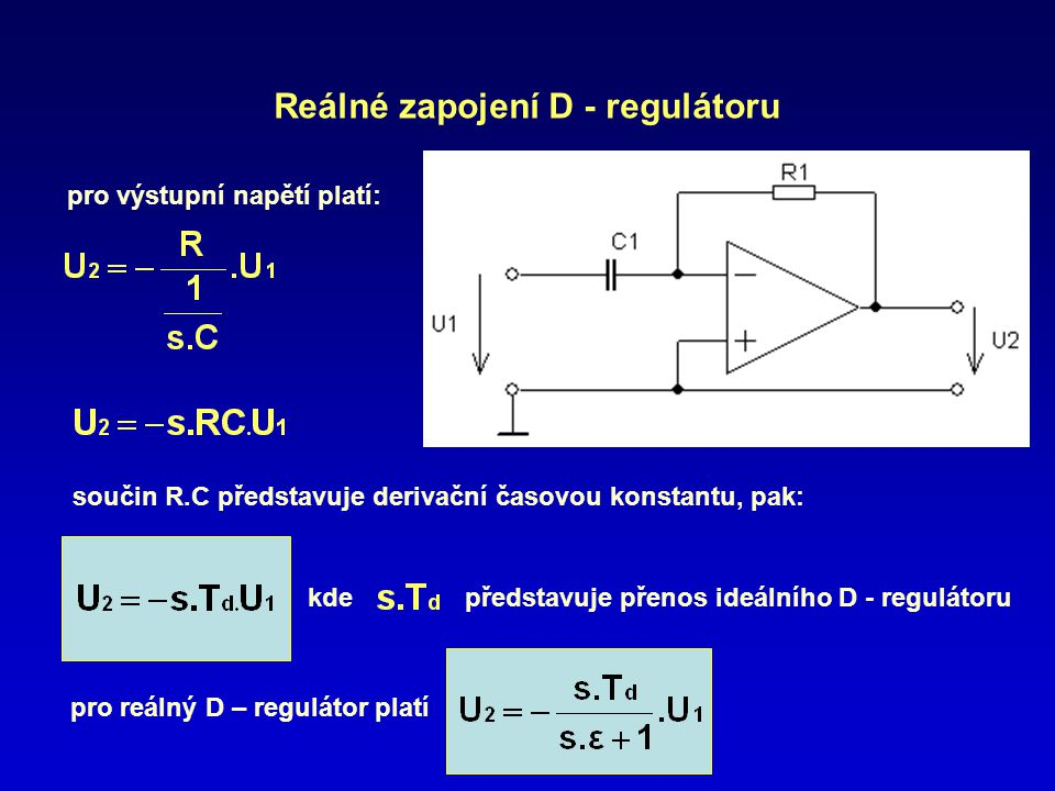 Reálné zapojení D - regulátoru