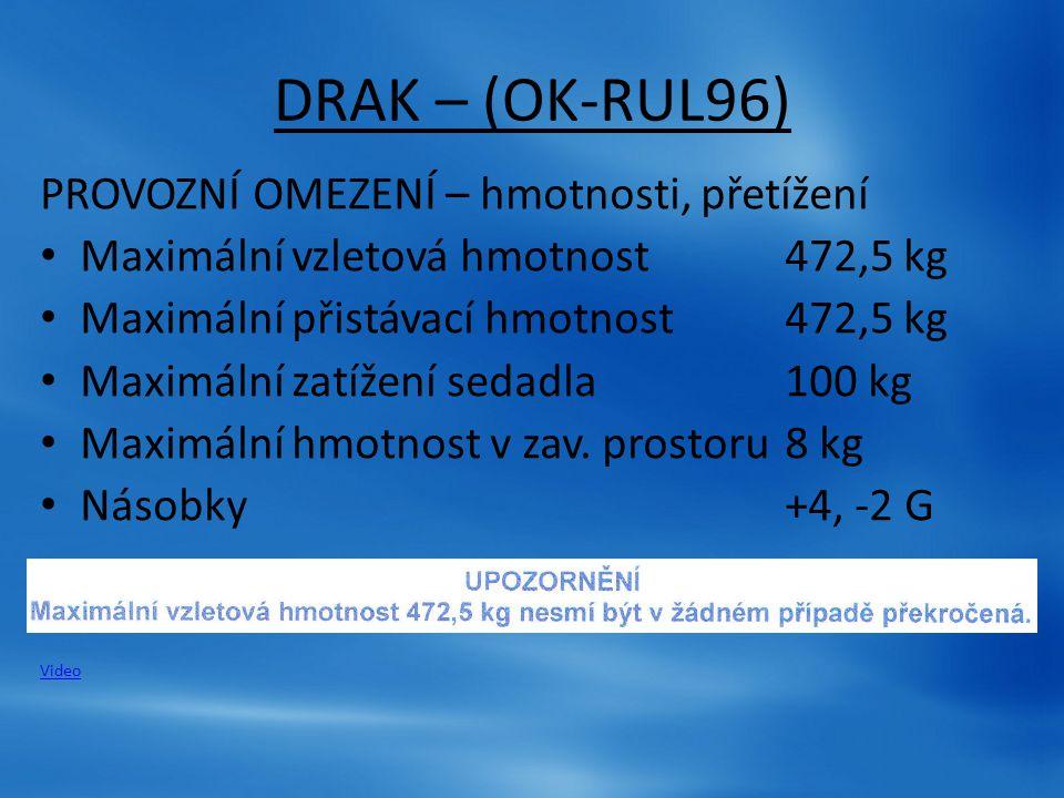 DRAK – (OK-RUL96) PROVOZNÍ OMEZENÍ – hmotnosti, přetížení