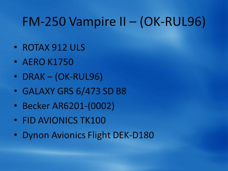 FM-250 Vampire II – (OK-RUL96)