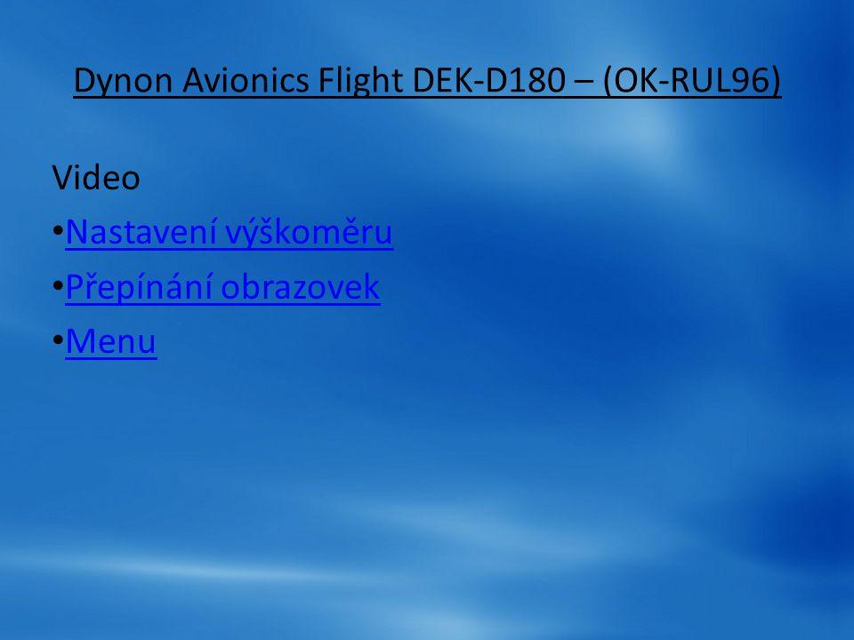 Dynon Avionics Flight DEK-D180 – (OK-RUL96)
