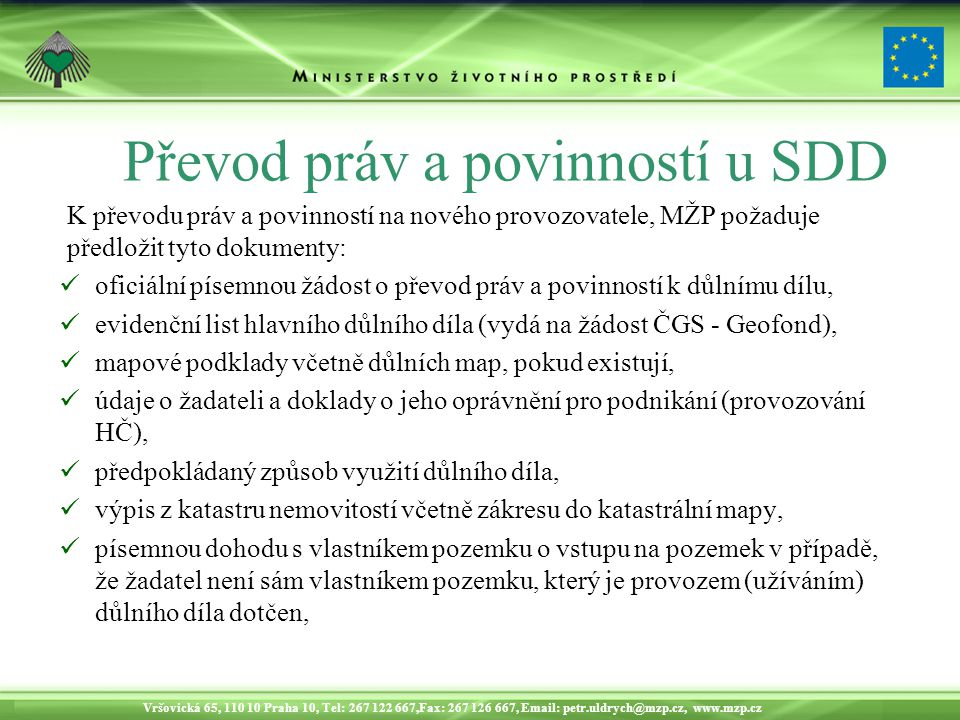 Převod práv a povinností u SDD