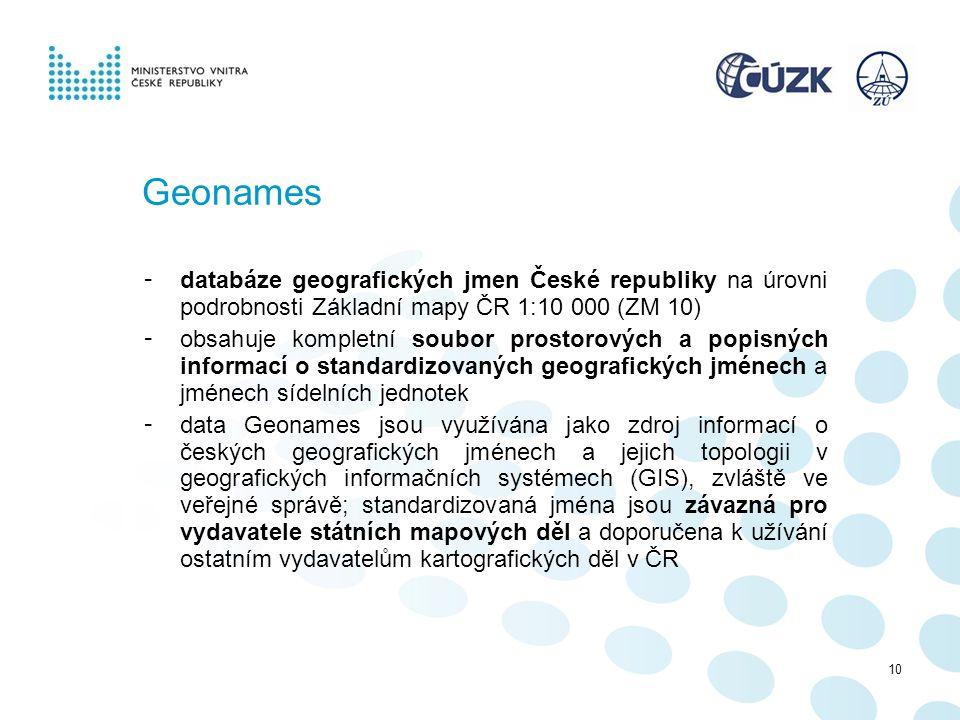 Geonames databáze geografických jmen České republiky na úrovni podrobnosti Základní mapy ČR 1:10 000 (ZM 10)
