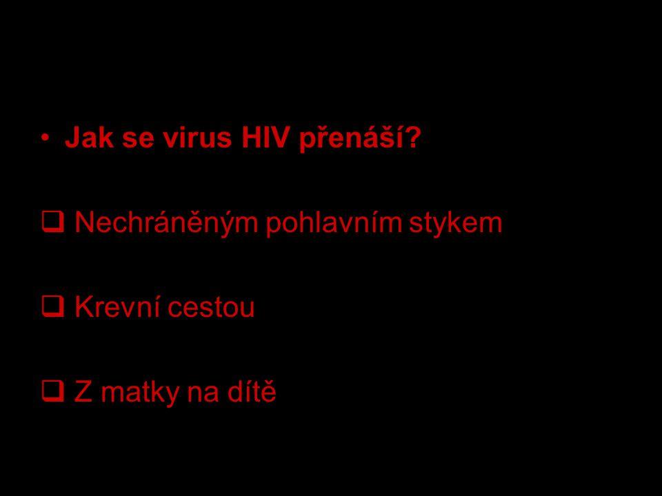 Jak se virus HIV přenáší