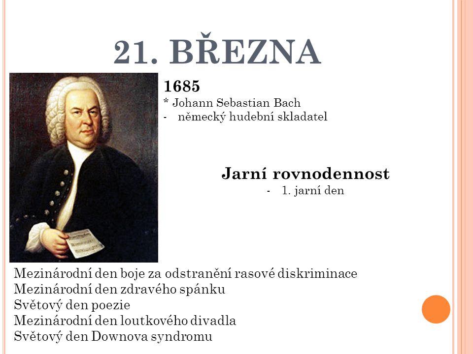 21. BŘEZNA 1685 Jarní rovnodennost