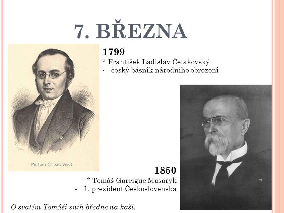 7. BŘEZNA 1799 1850 * František Ladislav Čelakovský