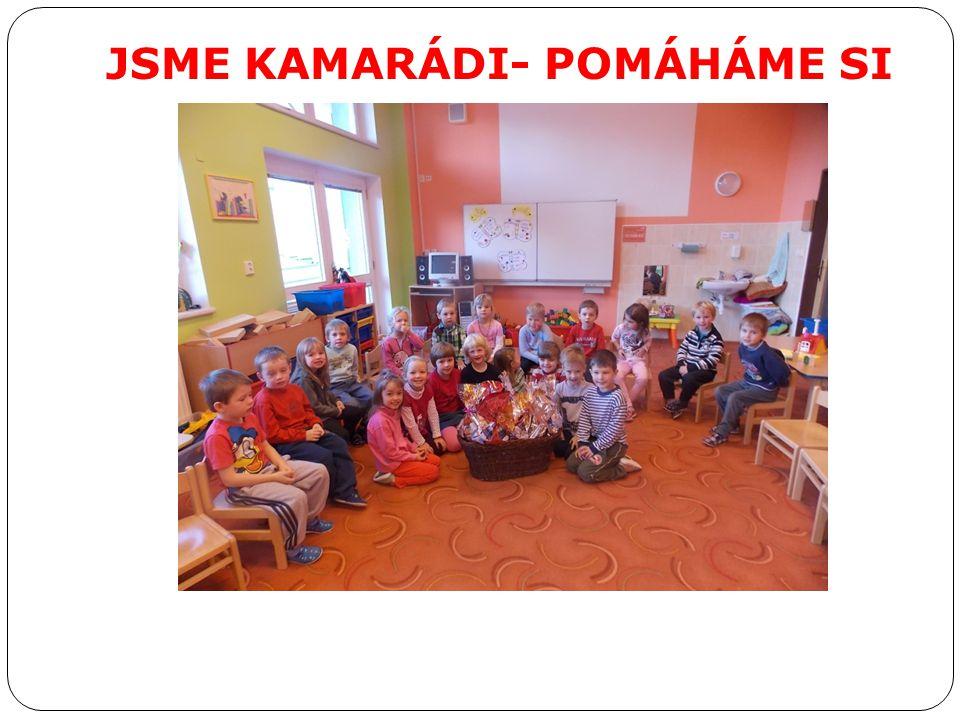 JSME KAMARÁDI- POMÁHÁME SI
