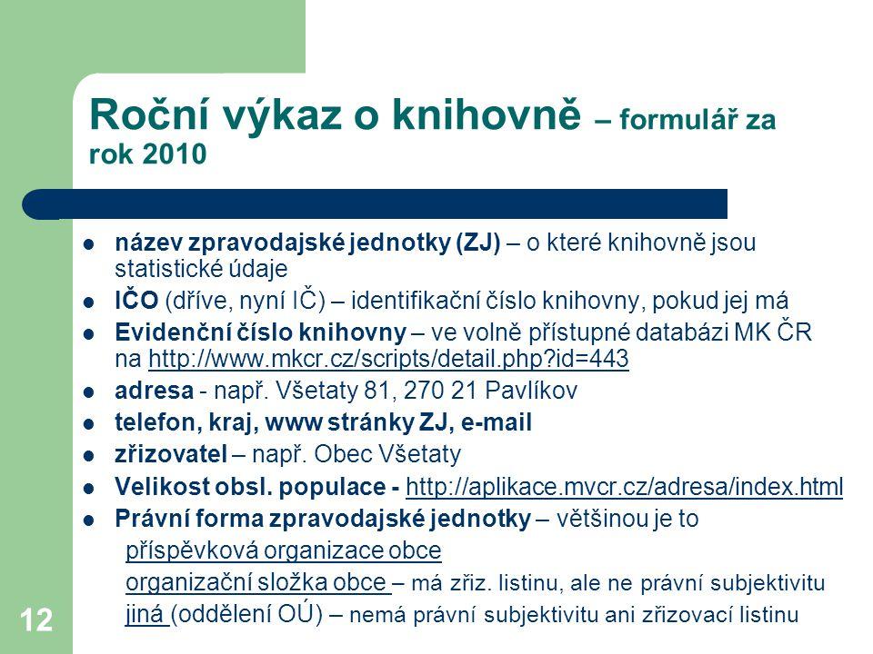 Roční výkaz o knihovně – formulář za rok 2010