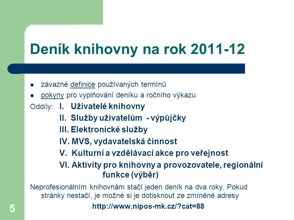 Deník knihovny na rok 2011-12 II. Služby uživatelům - výpůjčky