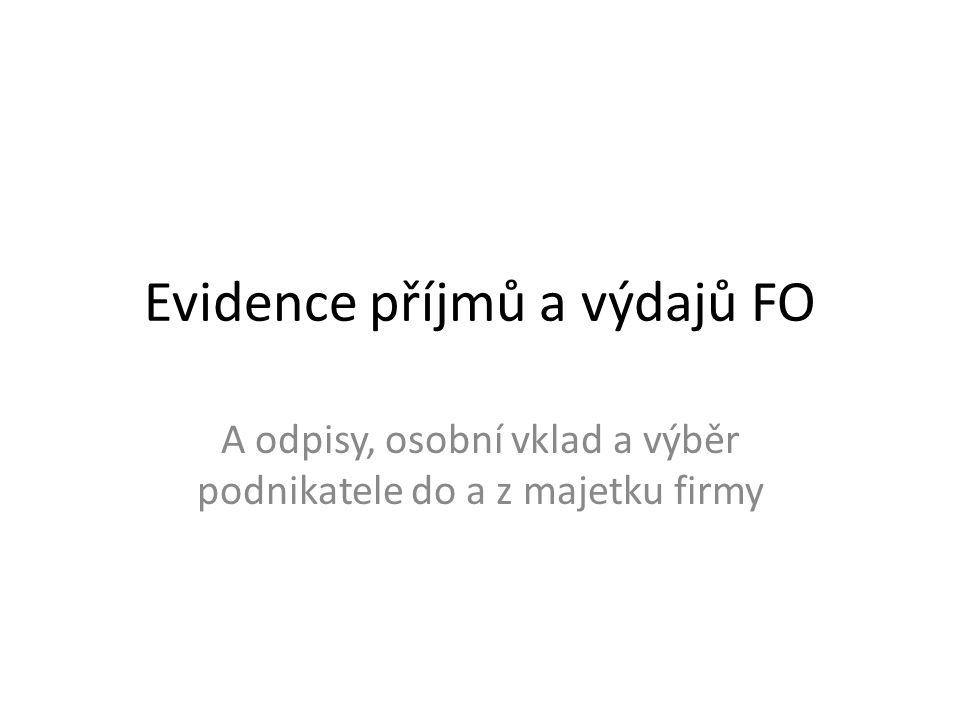Evidence příjmů a výdajů FO
