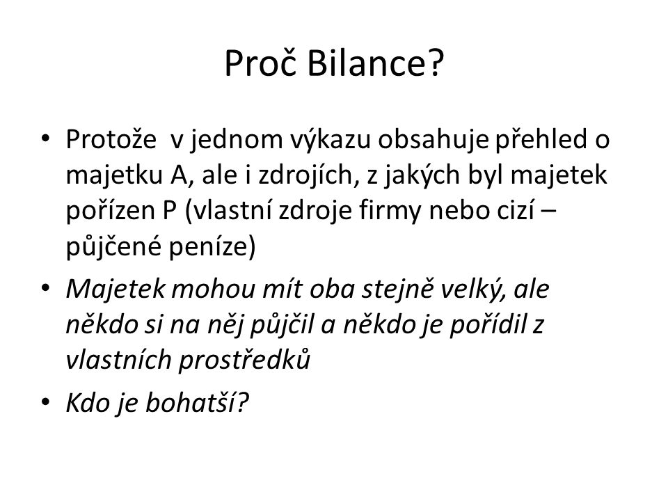 Proč Bilance