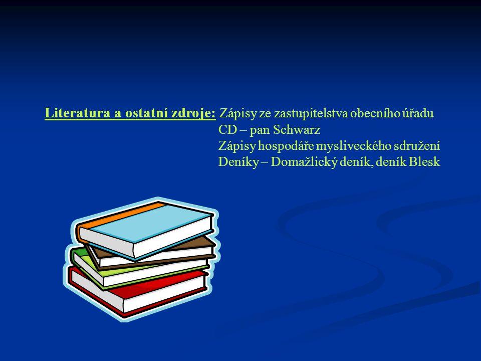 Literatura a ostatní zdroje: Zápisy ze zastupitelstva obecního úřadu