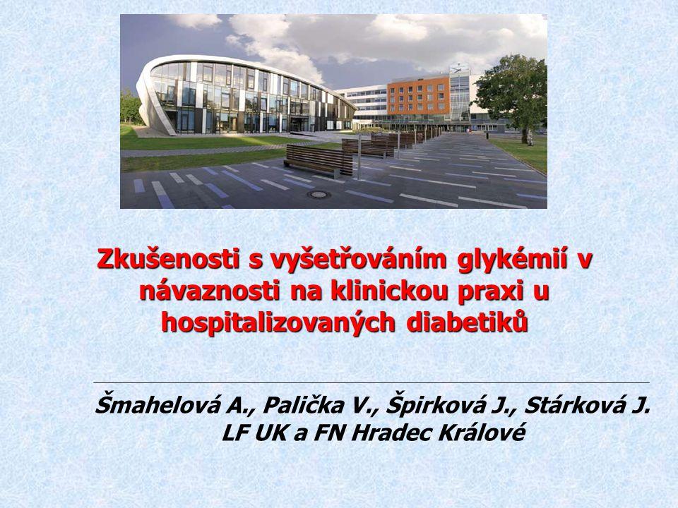 Zkušenosti s vyšetřováním glykémií v návaznosti na klinickou praxi u hospitalizovaných diabetiků