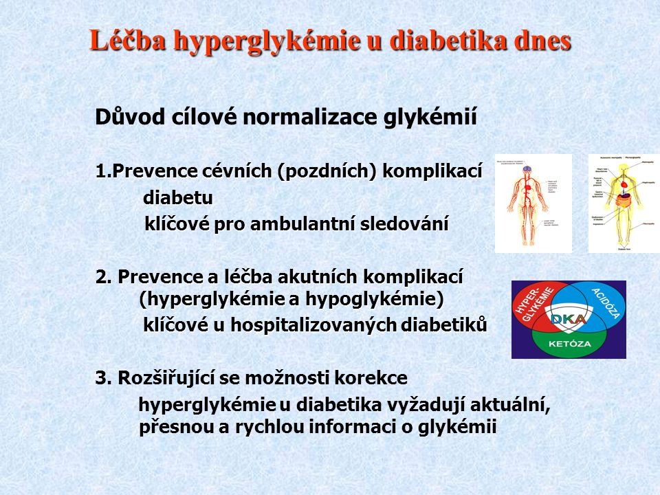 Léčba hyperglykémie u diabetika dnes