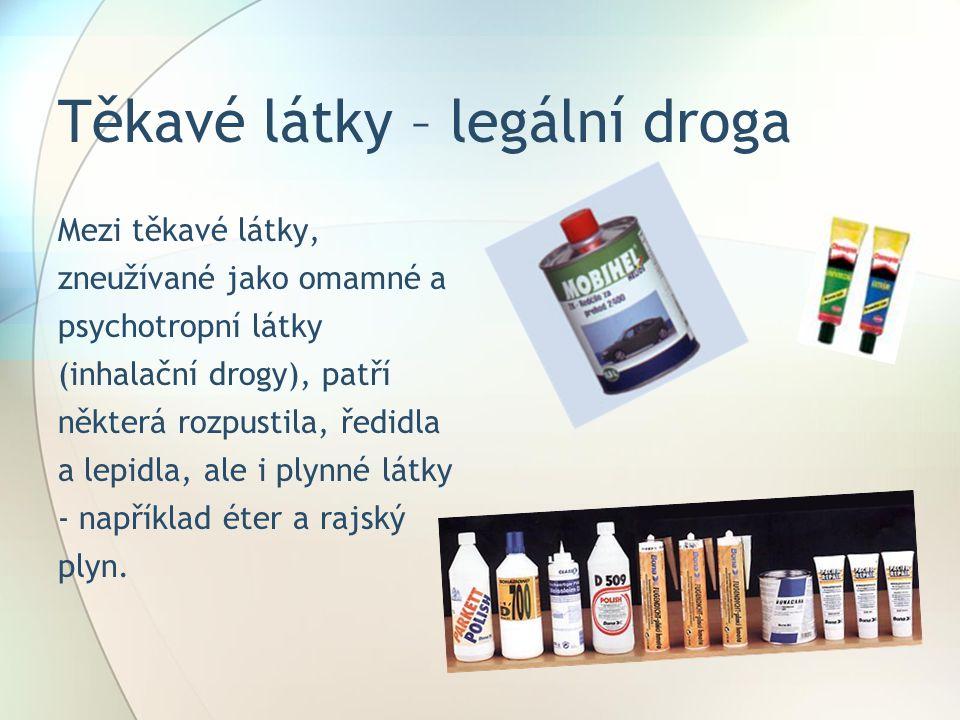 Těkavé látky – legální droga