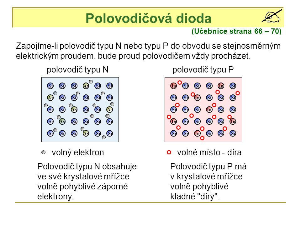 Polovodičová dioda (Učebnice strana 66 – 70)