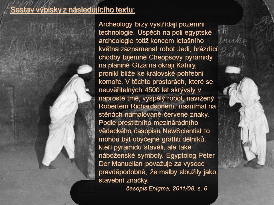 Sestav výpisky z následujícího textu: