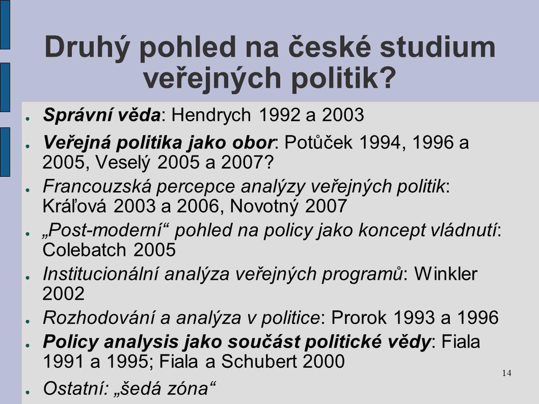 Druhý pohled na české studium veřejných politik