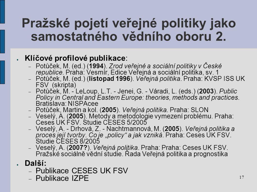 Pražské pojetí veřejné politiky jako samostatného vědního oboru 2.