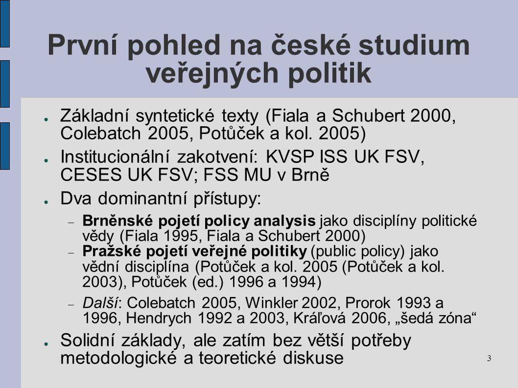 První pohled na české studium veřejných politik