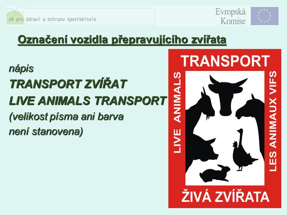 Označení vozidla přepravujícího zvířata