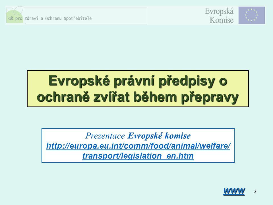 Evropské právní předpisy o ochraně zvířat během přepravy