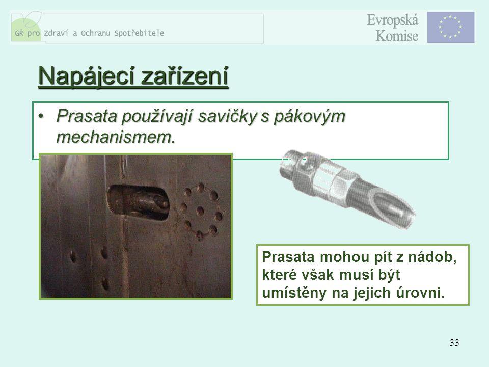Napájecí zařízení Prasata používají savičky s pákovým mechanismem.